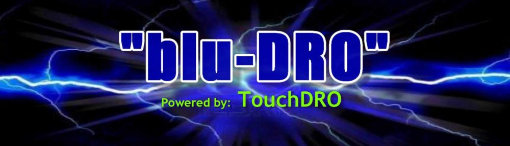 Compatible Digital Readout Scales - blu-DROblu-DRO